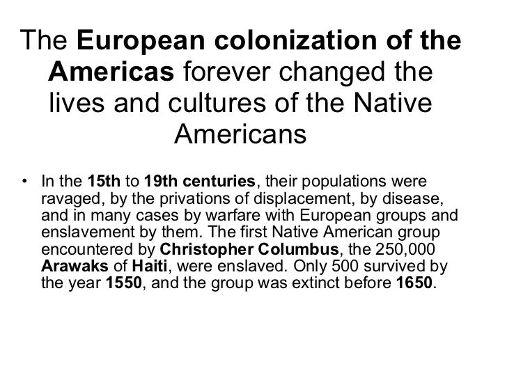 european colonization and colonialism damaged the native stricture and society