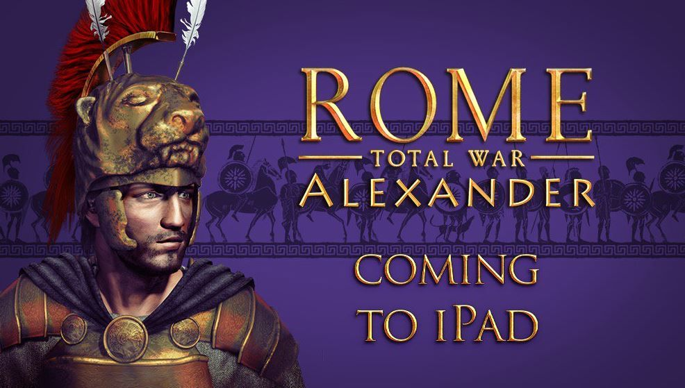 Rome Total War Alexander coming to iPad this summer.JPG
